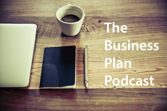 The Business Plan Podcast